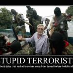 Stupid terrorists