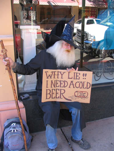Why lie? I need a cold beer