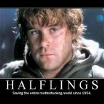 Halflings – saving the world …