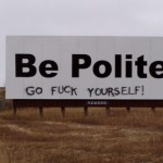 Be polite